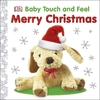 Baby Touch and Feel Merry Christmas - Dk (Board book)