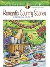 Creative Haven Romantic Country Scenes Coloring Book - Teresa Goodridge (Paperback)