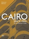 Cairo Since 1900 - Mohamed Elshahed (Paperback)