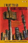 I Want to Go Home Forever - Tanya Pampalone (Paperback)