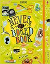 Never Get Bored Book - James Maclaine (Hardcover)
