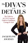 The Diva's in the Details - Jacqueline Journey (Paperback)