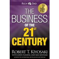 The Business of the 21st Century - Robert T. Kiyosaki (Paperback)