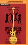 Once There Was a Way - Bryce Zabel (CD/Spoken Word)