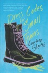 Dress Codes for Small Towns - Courtney Stevens (Paperback)