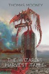 Wizard's Harvest Table - Thomas Mooney (Paperback)