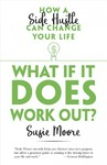 What If It Does Work Out? - Susie Moore (Paperback)