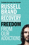 Recovery Freedom From Our Addictions - Russell Brand (Paperback)
