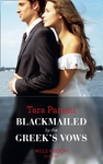 Blackmailed By the Greek's Vows - Tara Pammi (Paperback)