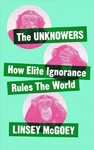 Unknowers - Linsey Mcgoey (Paperback)