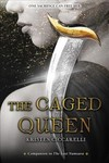 The Caged Queen - Kristen Ciccarelli (Hardcover)