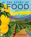 The Story of Food (Hardcover)