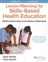 Lesson Planning For Skills-Based Health Education - Sarah Benes (Paperback)