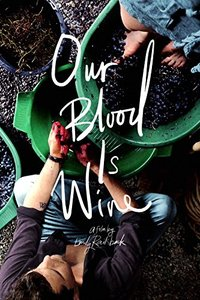 Our Blood Is Wine (Region 1 DVD) - Cover