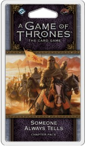 A Game of Thrones: The Card Game (Second Edition) - Someone Always Tells Chapter Pack (Card Game) - Cover
