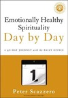 Emotionally Healthy Spirituality Day By Day - Peter Scazzero (Paperback)