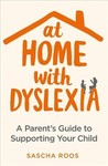 At Home With Dyslexia - Sascha Roos (Paperback)