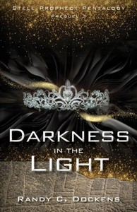 Darkness In The Light - Randy Dokens (Paperback) - Cover