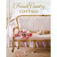 French Country Cottage - Courtney Allison (Hardcover)