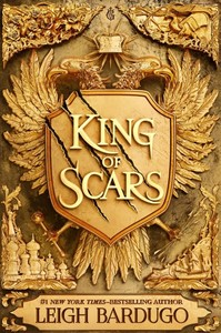 King of Scars - Leigh Bardugo (Hardcover) - Cover