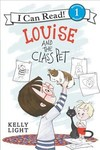 Louise and the Class Pet - Kelly Light (Paperback)