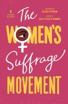 The Women's Suffrage Movement - Sally Roesch Wagner (Paperback)
