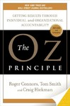 The Oz Principle - Next Generation - Tom Smith (Hardcover)