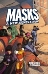 Masks: A New Generation (Role Playing Game)
