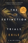 Extinction Trials - S.M. Wilson (Paperback)