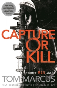 Capture or Kill - Tom Marcus (Hardcover) - Cover