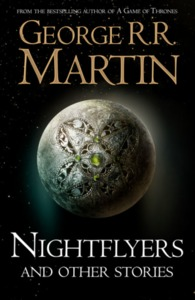 Nightflyers and Other Stories - George R. R. Martin (Hardcover)