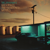 The Jayhawks - Back Roads and Abandoned Motels (Vinyl) - Cover