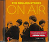 Rolling Stones - On Air (CD)