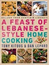 A Feast of Lebanese-style Home Cooking - Tony Kitous (Paperback)