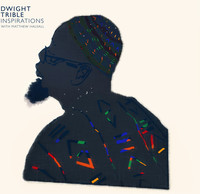 Dwight Trible - Inspirations (CD) - Cover
