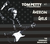 Tom Petty - American Girls (CD)