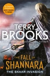 Skaar Invasion: Book Two of the Fall of Shannara - Terry Brooks (Trade Paperback)