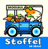 Stoffel se skool - William Bee (Paperback)