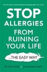 Stop Allergies From Ruining Your Life - Dr Mike Dilkes (Paperback)