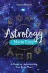 Astrology Made Easy - Yasmin Boland (Paperback)