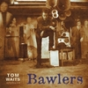 Tom Waits - Bawlers (Remastered Edition) (CD)