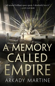 A Memory Called Empire - Arkady Martine (Hardcover)