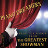 Piano Dreamers - Songs From Greatest Showman (CD)