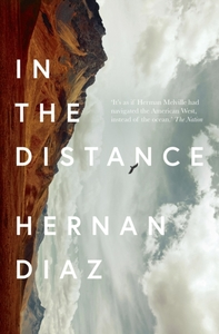 In the Distance - Hernan Diaz (Paperback) - Cover