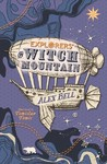 Explorers On Witch Mountain - Alex Bell (Paperback)
