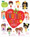 Cutie Fruities & the Fruits of the Spirit (Paperback)