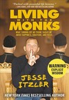 Living With the Monks - Jesse Itzler (Paperback)