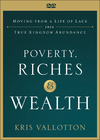 Poverty, Riches and Wealth - Kris Vallotton (Paperback)