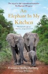 An Elephant In My Kitchen - Francoise Malby-Anthony (Paperback)
