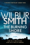 The Burning Shore - Wilbur Smith (Paperback)
